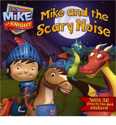 [ [ MIKE AND THE SCARY NOISE (MIKE THE KNIGHT) BY(BEAUMONT, LAURA )](AUTHOR)[PAPERBACK]