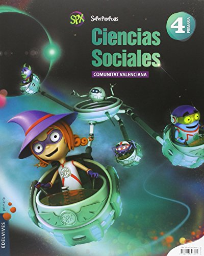 Ciencias Sociales 4º Primaria (C. Valenciana) (Superpixépolis) - 9788426398055