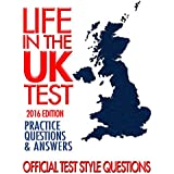 Life in the UK Test (2016 Edition): Practice Questions & Answers (English Edition)