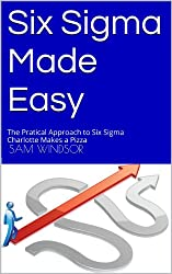 Six Sigma Made Easy