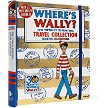 Where'S Wally? The Totally Essential Travel Collec [Idioma Inglés]