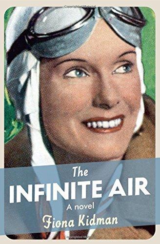 The Infinite Air by Fiona Kidman (Fiona Air)