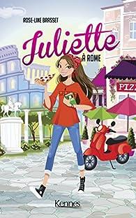 Juliette A Rome Rose Line Brasset Babelio