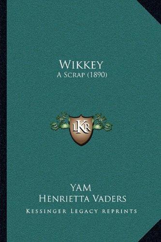 Wikkey: A Scrap (1890)