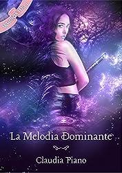 La Melodia Dominante (Armonia - Vol.3)