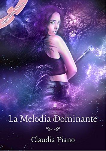 La Melodia Dominante (Armonia - Vol.3) La Melodia Dominante (Armonia – Vol.3) 51qXkAT6YvL