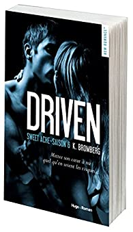 Driven Saison 6 Sweet Ache par Bromberg