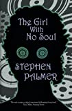 The Girl With No Soul: Volume 3 (The Factory Girl Trilogy)