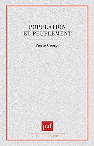 Population et peuplement par Pierre George