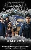 STARGATE ATLANTIS: Halcyon (English Edition)