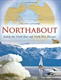 Image de Northabout: Sailing the North East and North West Passages