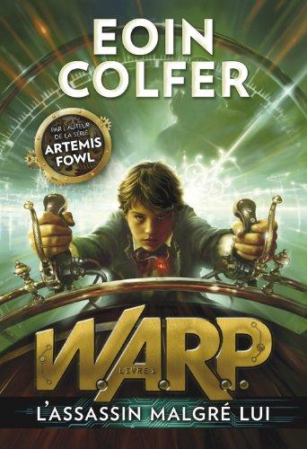 "<a href=""/node/33899"">L'assassin malgré lui .WARP. Livre 1.</a>"