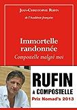 Immortelle randonnée (French Edition)