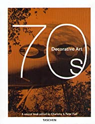 Decorative Art, 70s: A Sourcebook