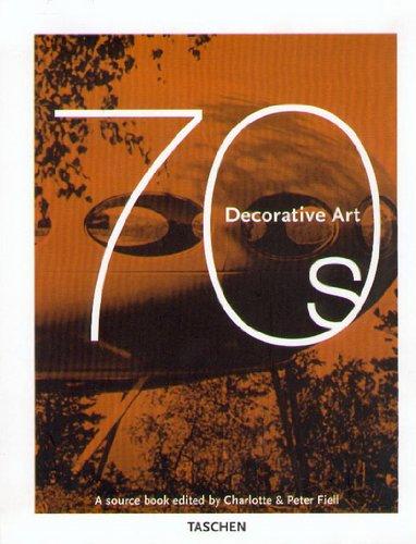 Decorative Art - 1970s: A Sourcebook (Taschen Specials)