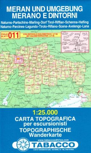 Meran und Umgebung: Wanderkarte Tabacco 011. 1:25000 (Cartes Topograh)