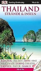 Vis a Vis Reiseführer Thailand Strände & Inseln (Vis à Vis)