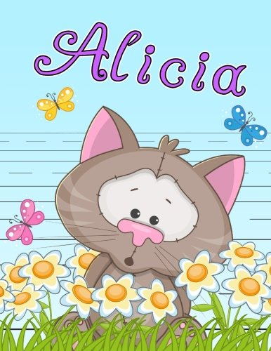 Alicia: Personalized Book with Child's Name, Primary Writing Tablet for Kids, 65 Sheets of Practice Paper, 1
