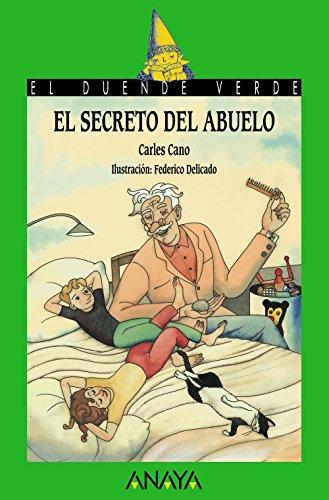 El secreto del abuelo (Literatura Infantil (6-11 Años) - El Duende Verde)