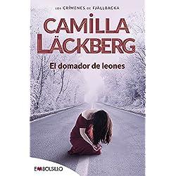 El domador de leones - Camilla Läckberg