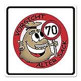 Herz & Heim® PVC Verkehrsschild Alter Sack Zum 70. Geburtstag - 50 x 50cm