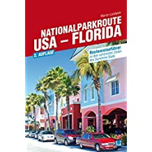 Nationalparkroute USA - Florida: Routenreiseführer