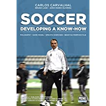 Soccer: Developing A Know-How (English Edition)