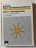 Belüftete Dachkonstruktionen und Wandkonstruktionen, Bd.2, Vorhangfassaden
