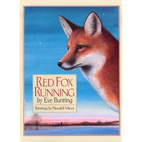 Red Fox Running by Eve Bunting (1996-10-18)
