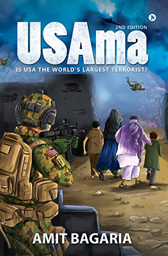 USAma(2nd Edition) : IS USA THE WORLD'S LARGEST TERRORIST? (English Edition)