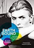 Earthbound: David Bowie and The Man Who Fell To Earth (English Edition)