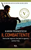 51qY3AnTj%2BL._SL160_ Recensione di Il combattente di Karim Franceschi Recensioni libri