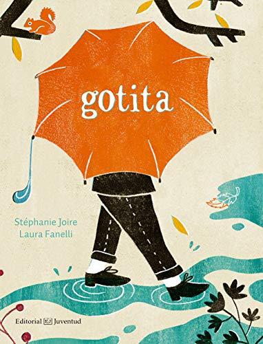 Gotita (Álbumes Ilustrados)