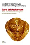 Storia dei Mediterranei. Popoli, culture materiali e immaginario dall'età antica al Medioevo
