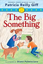 [ [ [ The Big Something (Fiercely & Friends (Library)) [ THE BIG SOMETHING (FIERCELY & FRIENDS (LIBRARY)) ] By Giff, Patricia Reilly ( Author )Jul-01-2012 Library Binding
