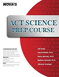 ACT Science Prep Course: Six Full-length Tests! by Jeff Kolby (2016-01-01)