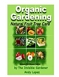 Natural Fruit Tree Care (Healthy Garden Book 20) (English Edition)