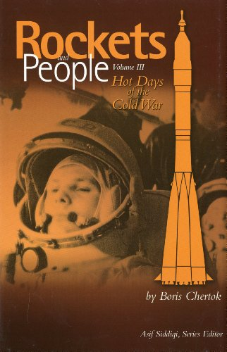 3: Rockets and People: Hot Days of the Cold War (Nasa History)