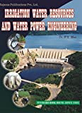 Irrigation Water Resources & Water Power Engineering
