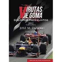 Virutas de Goma: sólo por tres puntos (Spanish Edition)