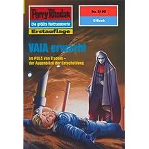 "Perry Rhodan 2195: VAIA erwacht (Heftroman): Perry Rhodan-Zyklus ""Das Reich Tradom"" (Perry Rhodan-Erstauflage)"