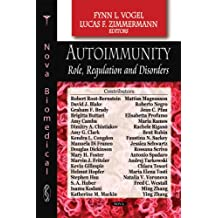 Autoimmunity: Role, Regulation and Disorders