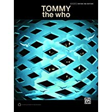 The Who: Tommy: Authentic Guitar TAB Edition (Guitar) (Guitar Tab Editions)