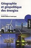 Géographie et géopolitique des énergies