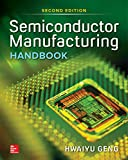 Geng, H: Semiconductor Manufacturing Handbook, Second Editio - Hwaiyu Geng