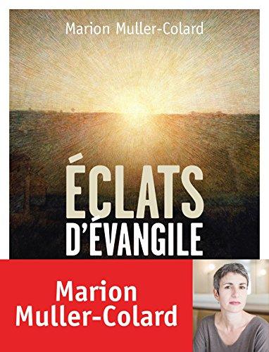 Eclats d'Evangile (Spiritualit)