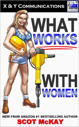 What Works With Women