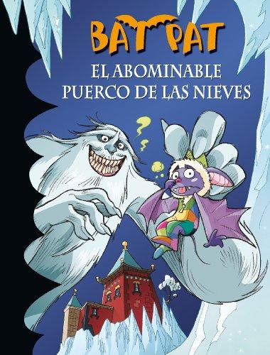 El abominable puerco de las nieves (Serie Bat Pat 20) por Roberto Pavanello