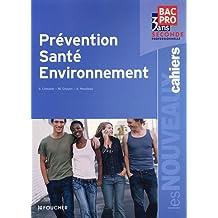 Prévention Santé Environnement Bac Pro 2nd Les Nouveaux Cahiers