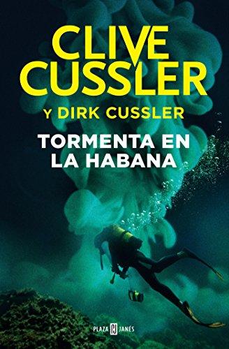 Tormenta en La Habana (Dirk Pitt 23) (EXITOS)